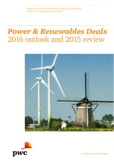 Power and Renewables Deals: 2016 outlook and 2015 review